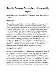 sample essay on comparison of leadership styles sample essay on comparison of leadership styles jorgen vig knudstorp and kjeld kirk kristiansen as the