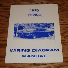 1970 ford torino wiring diagram manual 70