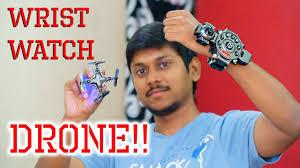 Wrist Watch Camera <b>DRONE</b>!! Awesome <b>Foldable</b> Nano <b>FPV Drone</b> ...