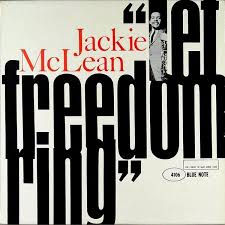 <b>Jackie McLean</b> | <b>Let</b> Freedom Ring (1962) | Blue Note 4106 | Cover ...
