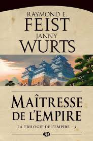 La trilogie de l'empire Tome 3 : Maîtresse de l'empire de Raymond E. Feist et Janny Wurts Images?q=tbn:ANd9GcQUPlAoZs_PAsccgENbkVCOrnCGuPSXZqNX18lVMGKccFUuxSct