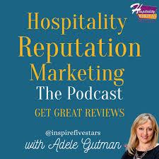 Hospitality Reputation Marketing: Get Great Reviews