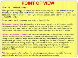 style what why and how  simplicity point of view word choice  although creative writing gives writers more flexibility with the point of view academic essays typically