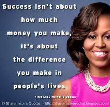 Michelle Obama Inspirational Quotes. QuotesGram via Relatably.com
