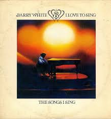 <b>Barry White - I</b> Love To Sing The Songs I Sing | Discogs