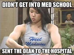 Didn't get into med school Sent the dean to the hospital ... via Relatably.com