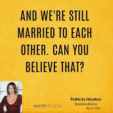 Patricia Heaton Marriage Quotes   QuoteHD via Relatably.com