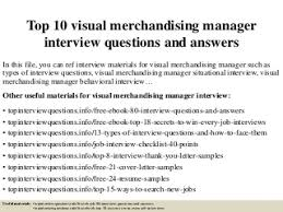 merchandising manager   linkedintop  visual merchandising manager interview questions and answers