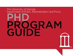 Doctor of Philosophy  PhD  in Public Administration    SPIA UGA SPIA UGA   University of Georgia Degree Program Guide
