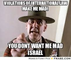 violations of international law make me mad!... - The Accuser Meme ... via Relatably.com
