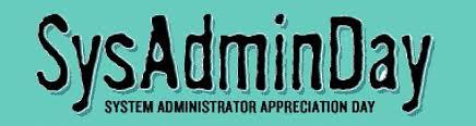 SysAdmin Day | System Administrator Appreciation Day via Relatably.com