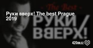 <b>Руки вверх</b>! The <b>best</b> Prague 2019 / Музыка / Афиша / Прага ...