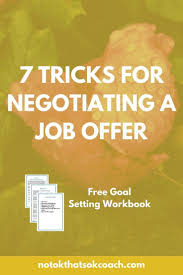 17 best ideas about job offer career resume and 7 tricks to negotiating a job offer click to view and your goal setting