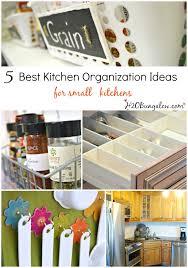 ideas small kitchen organization  best kitchen organizing ideas for small kitchens even large kitchens
