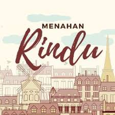 Image result for menahan rindu