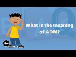 What Is The Meaning Of ADM? - YouTube