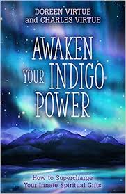 Buy Awaken Your Indigo Power: <b>Harness Your Passion</b>, Fulfill Your ...