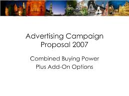 ppt advertising campaign proposal powerpoint presentation ppt advertising campaign proposal 2007 powerpoint presentation id 213340