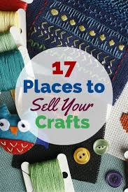 best images about make money online work from 17 places to sell your crafts