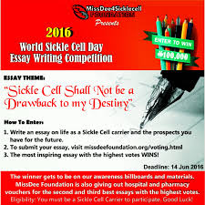 missdee sickle cell foundation presents world sickle cell missdee4 sickle cell foundation presents 2016 world sickle cell day essay writing competition