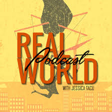 Real World Podcast: Sessions With Jessica Redmerski-Tacu
