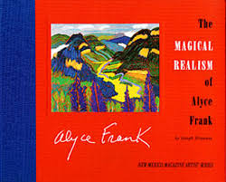 com the magical realism of alyce frank new com the magical realism of alyce frank new magazine artist series 9780937206577 joseph dispenza books