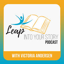 Leap Into Your Story with Victoria Andersen