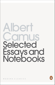 selected essays and notebooks twentieth century classics albert selected essays and notebooks twentieth century classics albert camus 9780140180244 com books