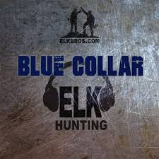 Blue Collar Elk Hunting