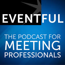 Eventful: The Podcast for Meeting Professionals