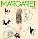 """Margaret """"Start a Fire"""""""