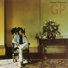 <b>Gram Parsons</b> - <b>GP</b> - Reviews - Album of The Year