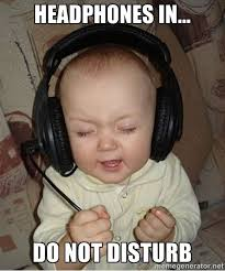 Baby Headphones - headphones in... do not disturb | Memes ... via Relatably.com