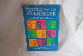 your weaknesses are your strengths transformation of the self your weaknesses are your strengths transformation of the self through analysis of personal weaknesses david edman edman 9780829407778 com books
