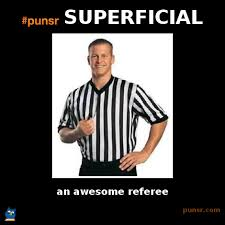 punsr SUPERFICIAL meme   Punsr.com   There is a joke in every word ... via Relatably.com