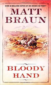 <b>Bloody Hand</b>: Braun, Matt: 9780312958398: Amazon.com: Books