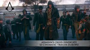 <b>Assassin's Creed Syndicate</b> E3 Cinematic Trailer [EUROPE ...