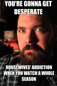 You're gonna get desperate Housewives' addiction when you watch a ... via Relatably.com