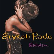 <b>Erykah Badu</b> / <b>Baduizm</b>