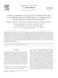 complete assignments of the h 1 and c 13 chemical shifts and j h h complete assignments of the h 1 and c 13 chemical shifts and j h h coupling constants in nmr spectra of d glucopyranose and all
