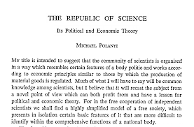 reforming the republic of food safety science  economic thinking georgia state university climate scientist judith currys climate etc post excerpts from michael polanyis essay the republic of science its political