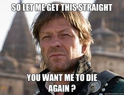 Observant Sean Bean memes | quickmeme via Relatably.com