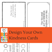 create a family mission statement doing good together design your own kindness cards