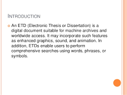 Electronic thesis  amp  dissertations