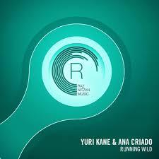 Yuri Kane & Ana Criado - <b>Running Wild</b> (<b>Original</b> Mix) [ASOT750]