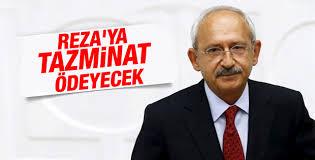 Kılıçdaroğlu Reza Zarrab'a manevi tazminat ödeyecek