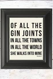 Quotes Of All The Gin Joints Casablanca. QuotesGram