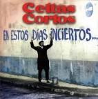 En Estos Dias Inciertos... album by Celtas Cortos
