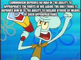 Marxist Squidward memes | quickmeme via Relatably.com