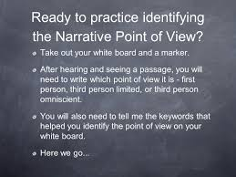 narrator s point of view i can identify the narrative point of ready to practice identifying the narrative point of view